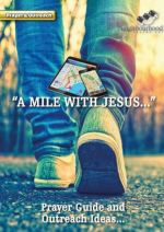 A Mile with Jesus